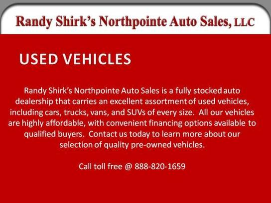 Randy Shirk's Northpointe Auto Sales, LLC 3